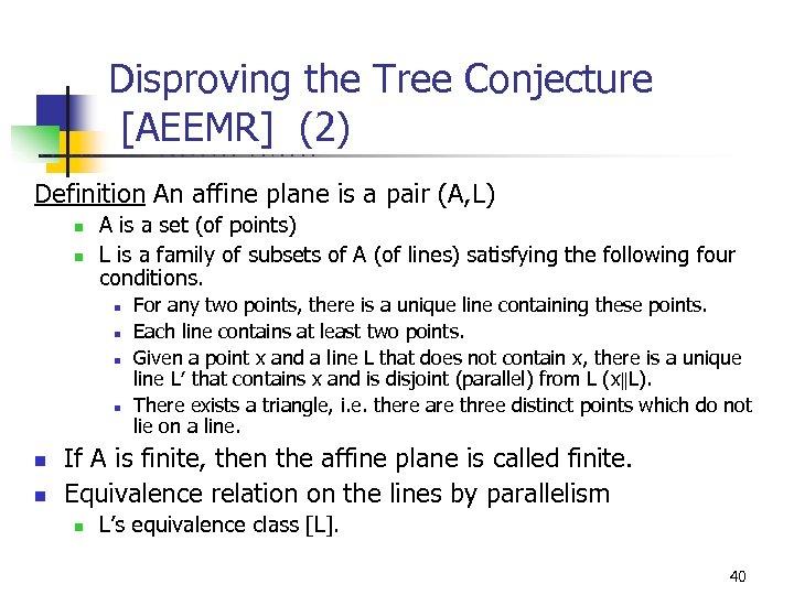Disproving the Tree Conjecture [AEEMR] (2) U C B E R K E L