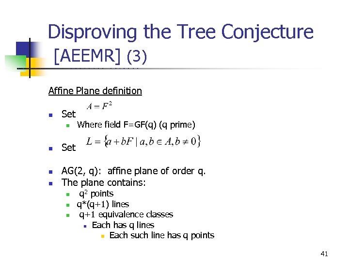 Disproving the Tree Conjecture [AEEMR] (3) U C B E R K E L