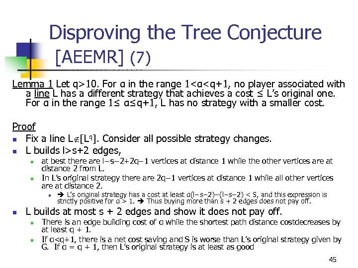 Disproving the Tree Conjecture [AEEMR] (7) U C B E R K E L