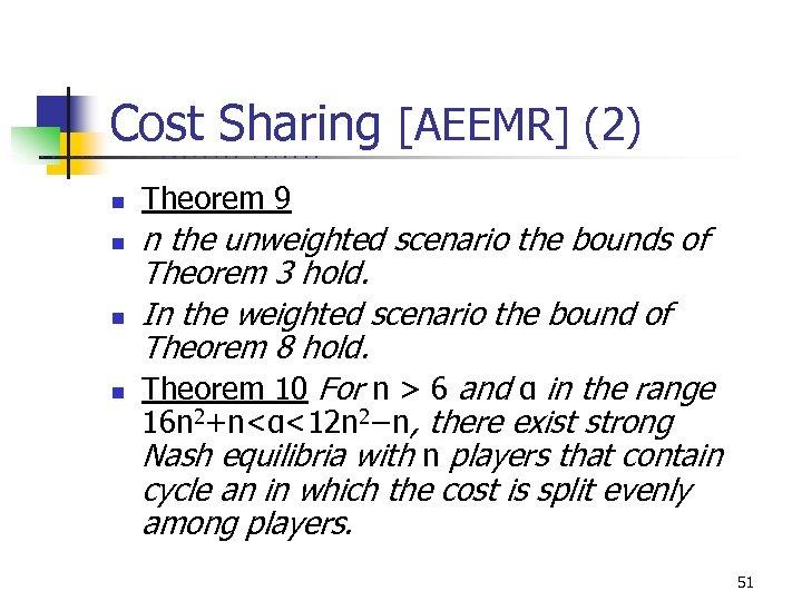 Cost Sharing [AEEMR] (2) U C B E R K E L n n