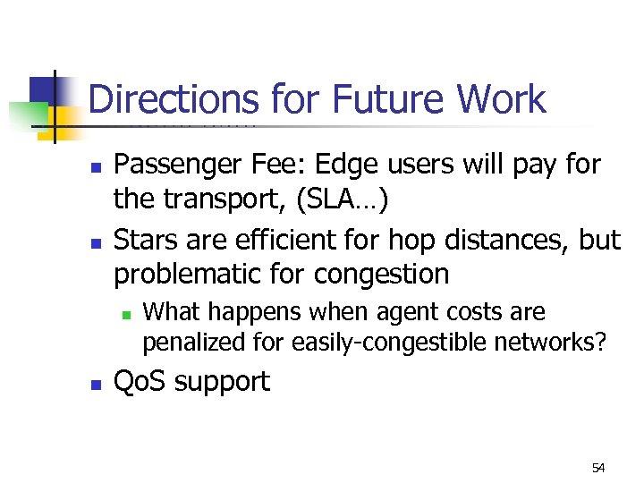 Directions for Future Work U C B E R K E L n n