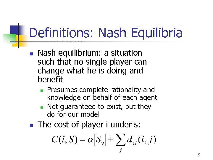 Definitions: Nash Equilibria U C B E R K E L n E Y