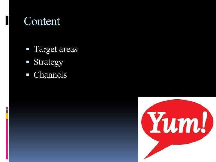 Content Target areas Strategy Channels