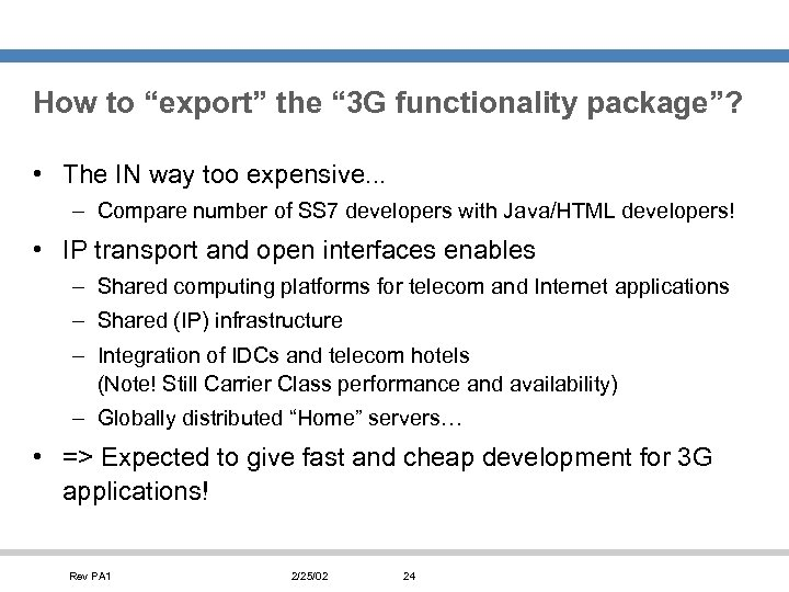 """How to """"export"""" the """" 3 G functionality package""""? • The IN way too"""