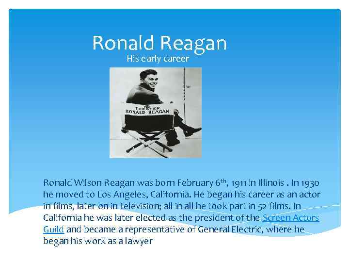 an introduction to the life of ronald wilson reagan Introduction and description throughout ronald reagan's life he was a lifeguard, a radio announcer, an actor, a spokesman, a governor, and president of the united states many people claim to know the type of man he was, but in truth very few people knew the person he was off screen and even those close to him remained puzzled by him.