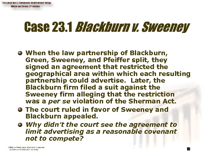 Case 23. 1 Blackburn v. Sweeney When the law partnership of Blackburn, Green, Sweeney,