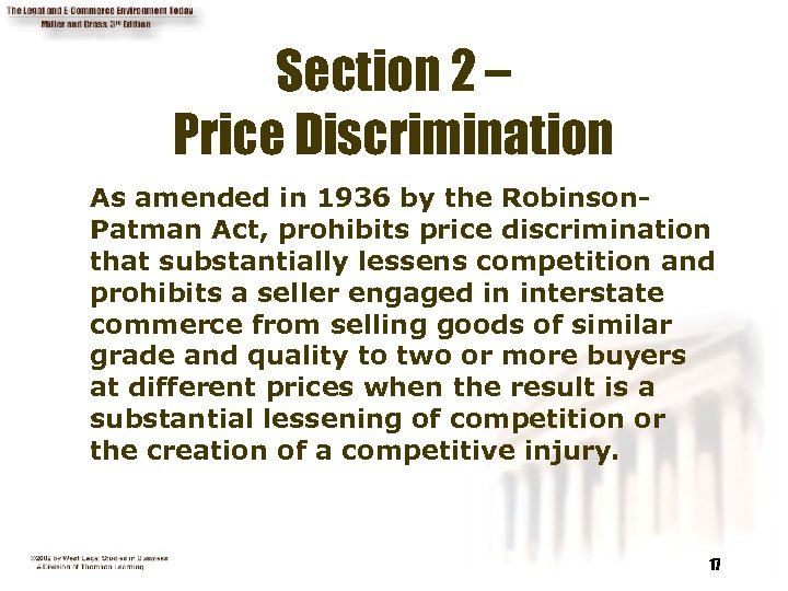 Section 2 – Price Discrimination As amended in 1936 by the Robinson. Patman Act,