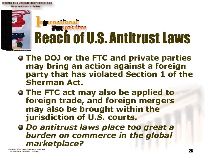 Reach of U. S. Antitrust Laws The DOJ or the FTC and private parties