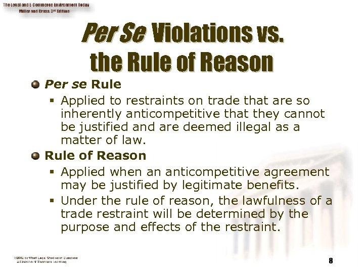 Per Se Violations vs. the Rule of Reason Per se Rule § Applied to