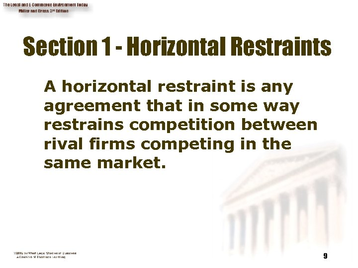 Section 1 - Horizontal Restraints A horizontal restraint is any agreement that in some