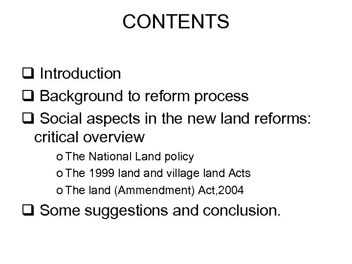 CONTENTS q Introduction q Background to reform process q Social aspects in the new