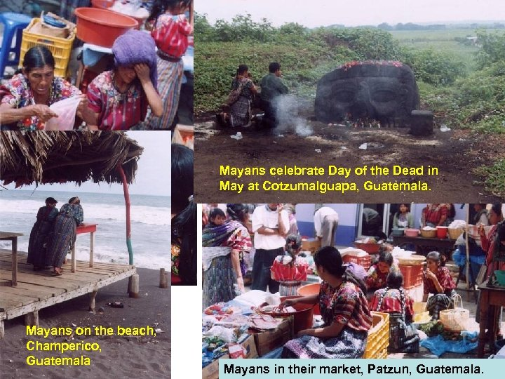 Mayans celebrate Day of the Dead in May at Cotzumalguapa, Guatemala. Mayans on the