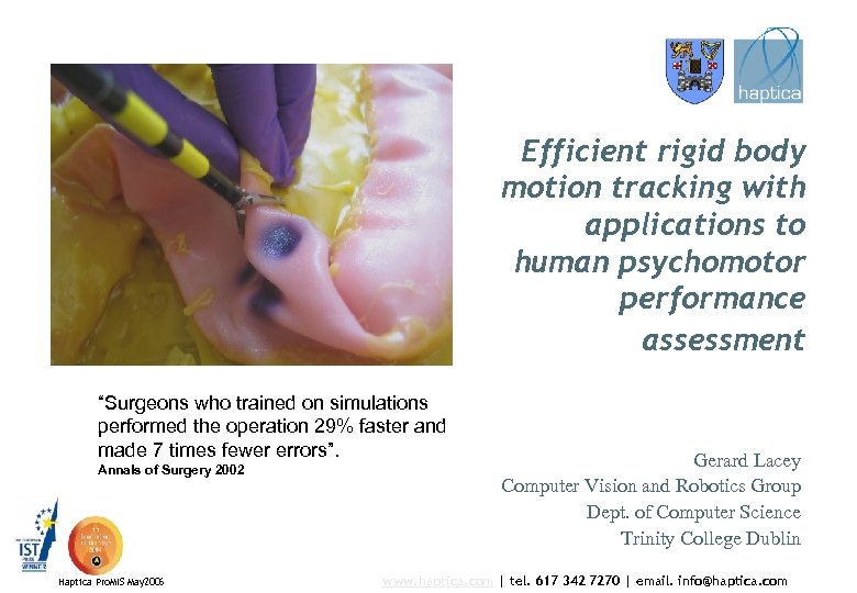 """Efficient rigid body motion tracking with applications to human psychomotor performance assessment """"Surgeons who"""