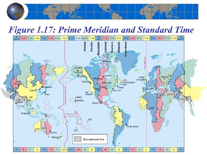 Figure 1. 17: Prime Meridian and Standard Time Figure 1. 17
