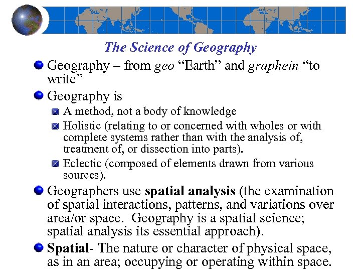 """The Science of Geography – from geo """"Earth"""" and graphein """"to write"""" Geography is"""