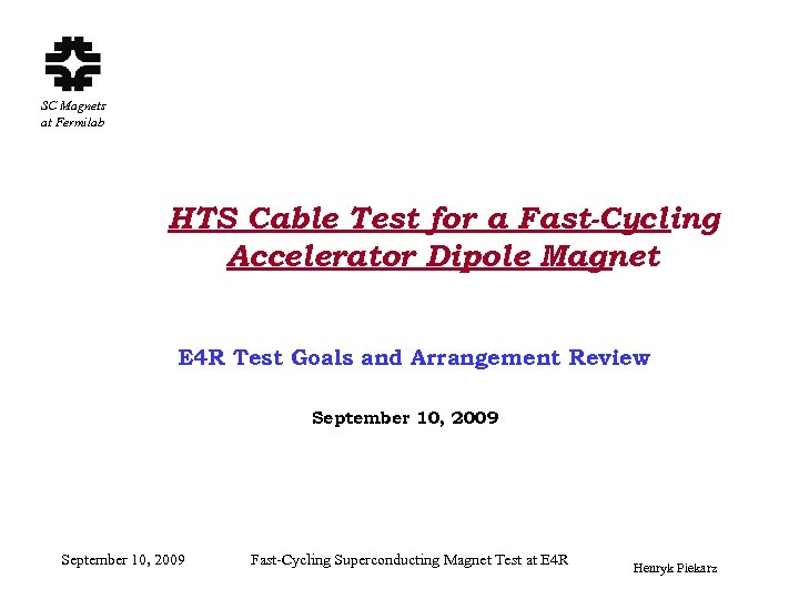 SC Magnets at Fermilab HTS Cable Test for a Fast-Cycling Accelerator Dipole Magnet E