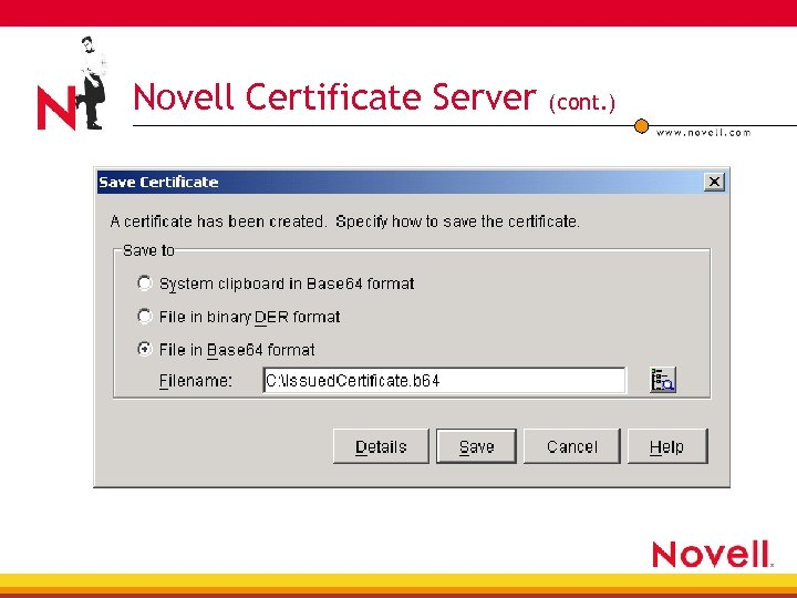 Novell Certificate Server (cont. )
