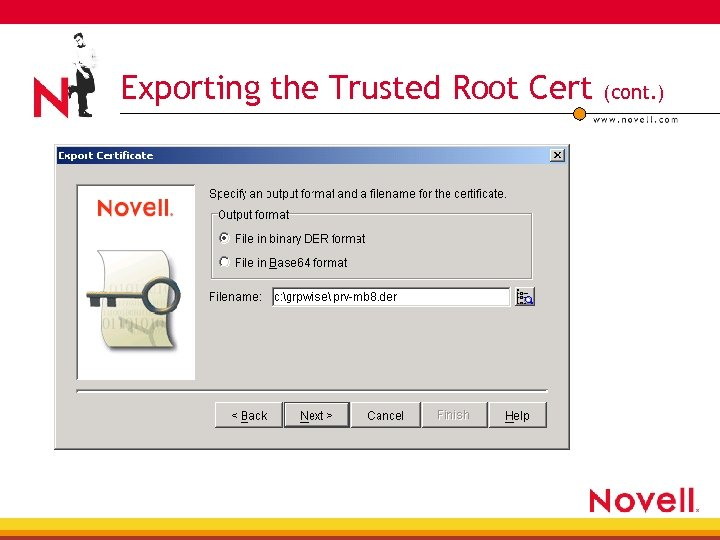 Exporting the Trusted Root Cert (cont. )