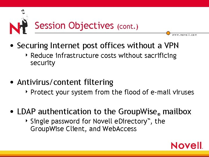 Session Objectives (cont. ) • Securing Internet post offices without a VPN 4 Reduce