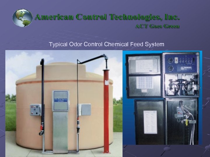 Typical Odor Control Chemical Feed System
