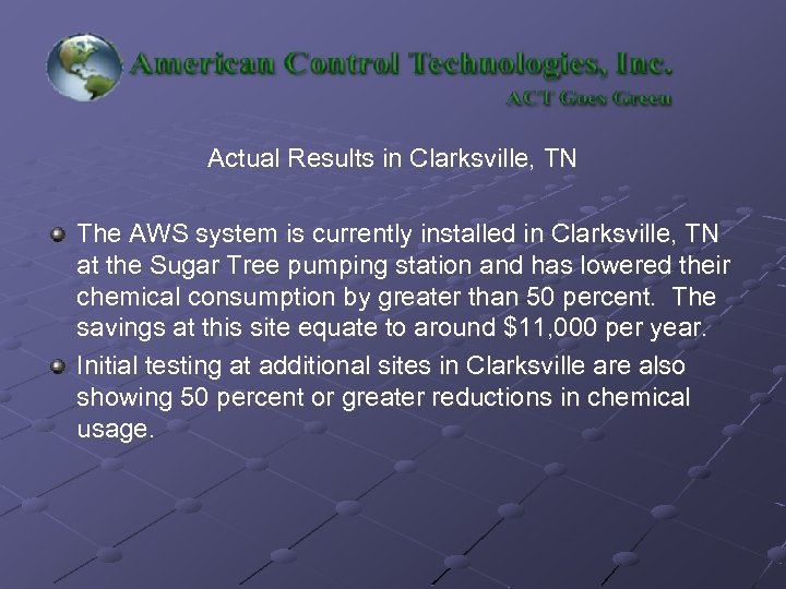 Actual Results in Clarksville, TN The AWS system is currently installed in Clarksville, TN