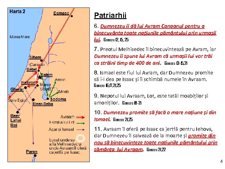 Patriarhii 6. Dumnezeu îi dă lui Avram Canaanul pentru a binecuvânta toate națiunile pământului