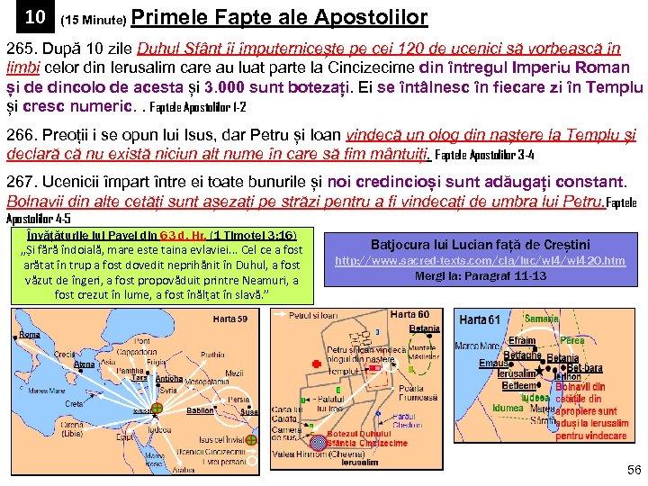 10 (15 Minute) Primele Fapte ale Apostolilor 265. După 10 zile Duhul Sfânt îi