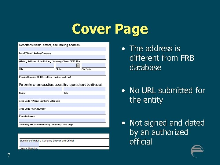 Cover Page • The address is different from FRB database • No URL submitted