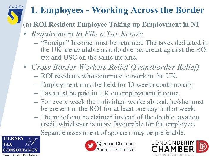 1. Employees - Working Across the Border (a) ROI Resident Employee Taking up Employment
