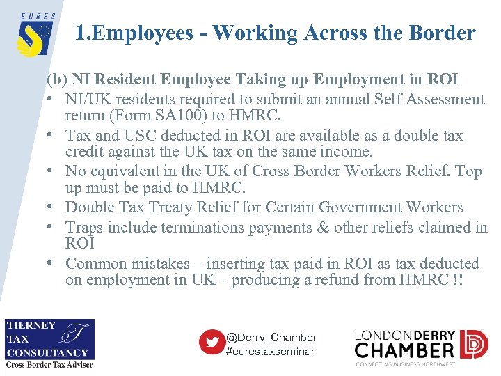 1. Employees - Working Across the Border (b) NI Resident Employee Taking up Employment