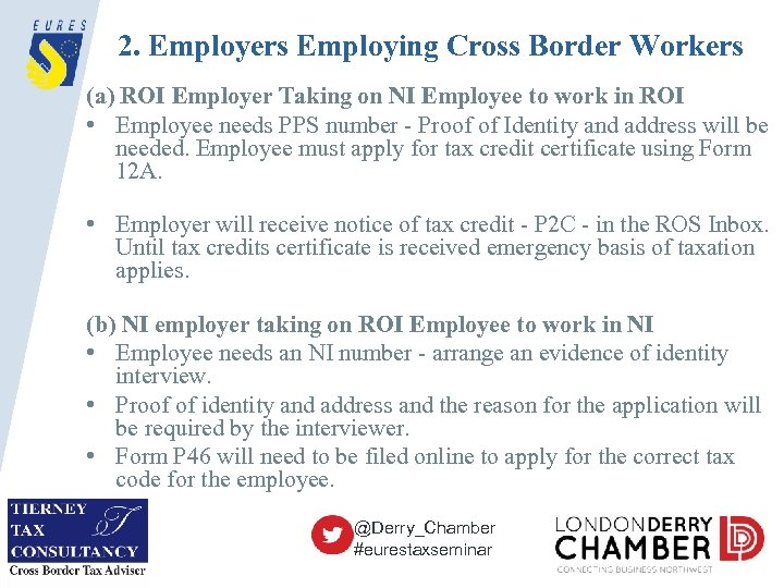 2. Employers Employing Cross Border Workers (a) ROI Employer Taking on NI Employee to