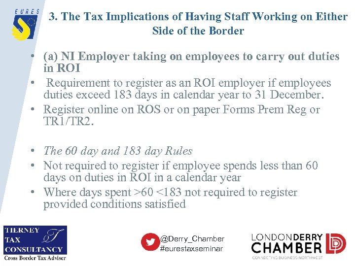 3. The Tax Implications of Having Staff Working on Either Side of the Border