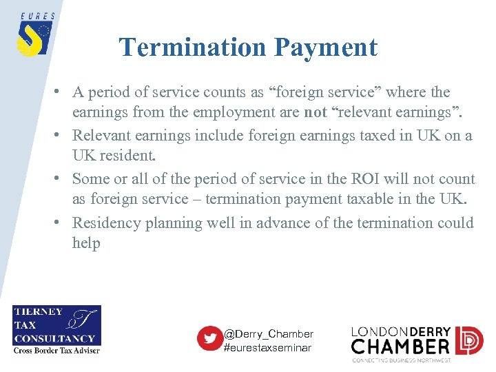 "Termination Payment • A period of service counts as ""foreign service"" where the earnings"