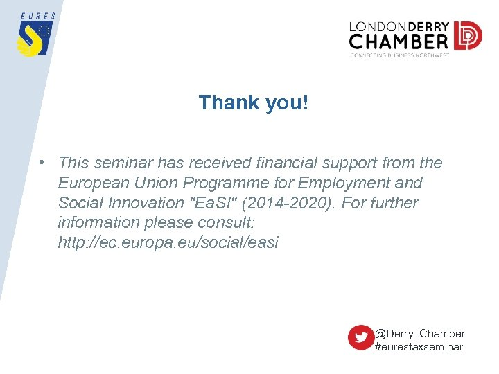 Thank you! • This seminar has received financial support from the European Union Programme