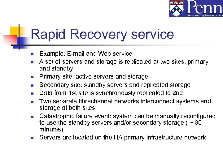 Rapid Recovery service n n n n Example: E-mail and Web service A set