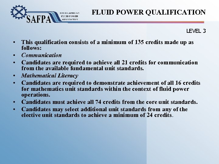 FLUID POWER QUALIFICATION LEVEL 3 • This qualification consists of a minimum of 135