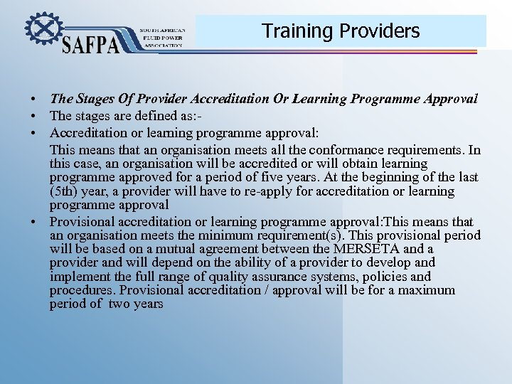 Training Providers • The Stages Of Provider Accreditation Or Learning Programme Approval • The
