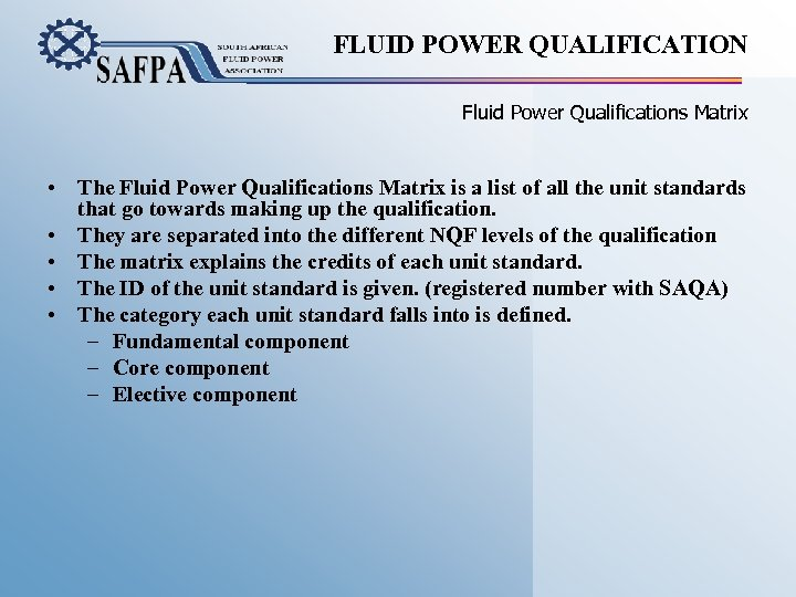FLUID POWER QUALIFICATION Fluid Power Qualifications Matrix • The Fluid Power Qualifications Matrix is