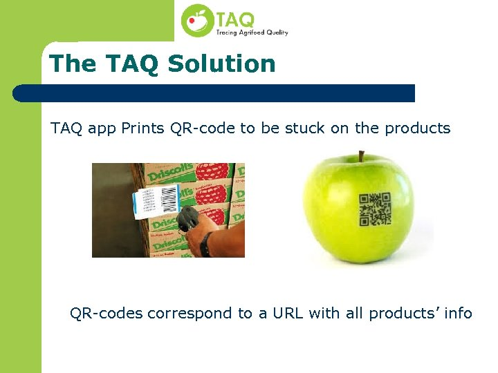 The TAQ Solution TAQ app Prints QR-code to be stuck on the products QR-codes