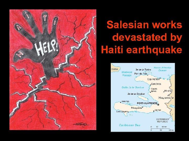 Salesian works devastated by Haiti earthquake