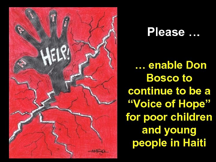 """Please … … enable Don Bosco to continue to be a """"Voice of Hope"""""""