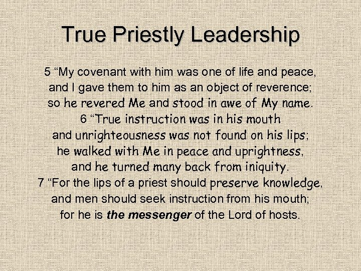 "True Priestly Leadership 5 ""My covenant with him was one of life and peace,"