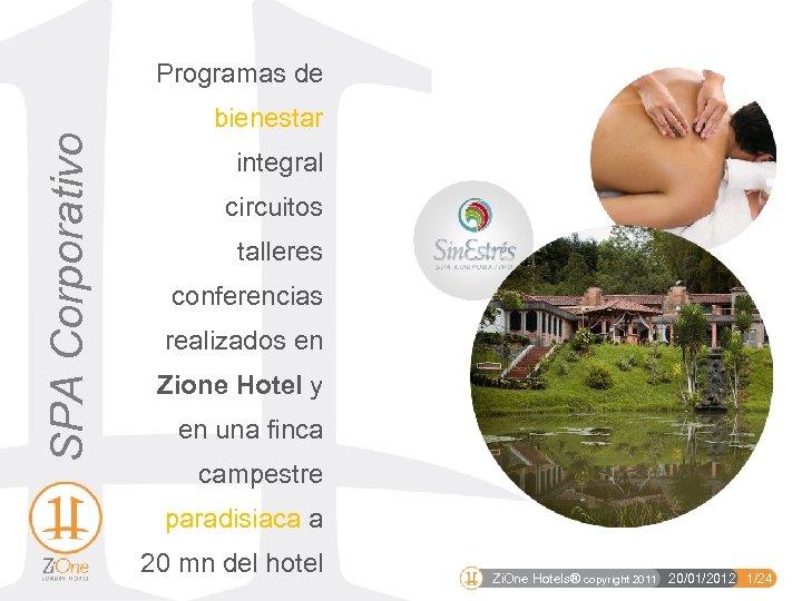 SPA Corporativo Programas de bienestar integral circuitos talleres conferencias realizados en Zione Hotel y