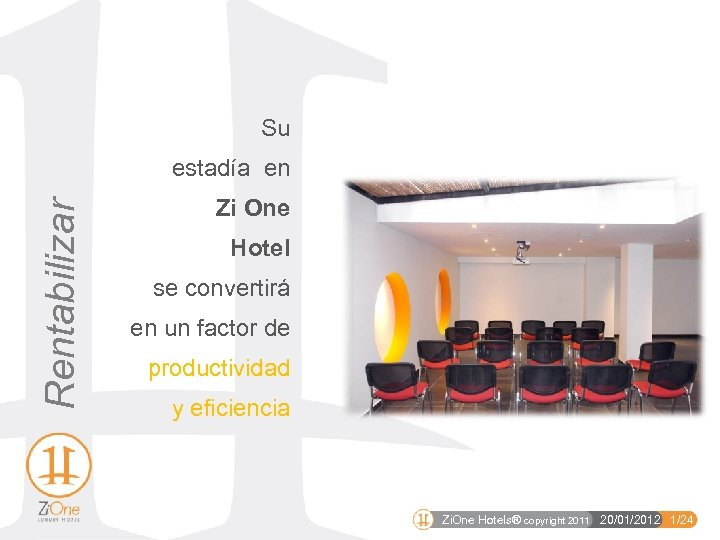 Su Rentabilizar estadía en Zi One Hotel se convertirá en un factor de productividad