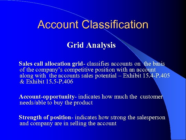Account Classification Grid Analysis Sales call allocation grid- classifies accounts on the basis of