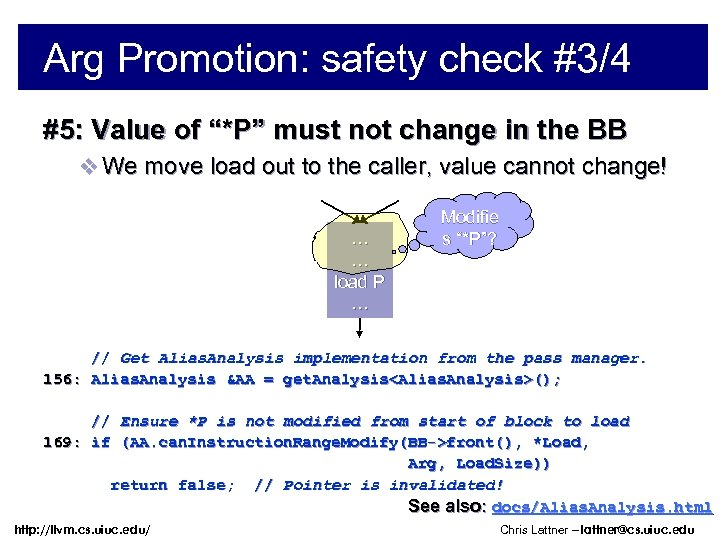 """Arg Promotion: safety check #3/4 #5: Value of """"*P"""" must not change in the"""
