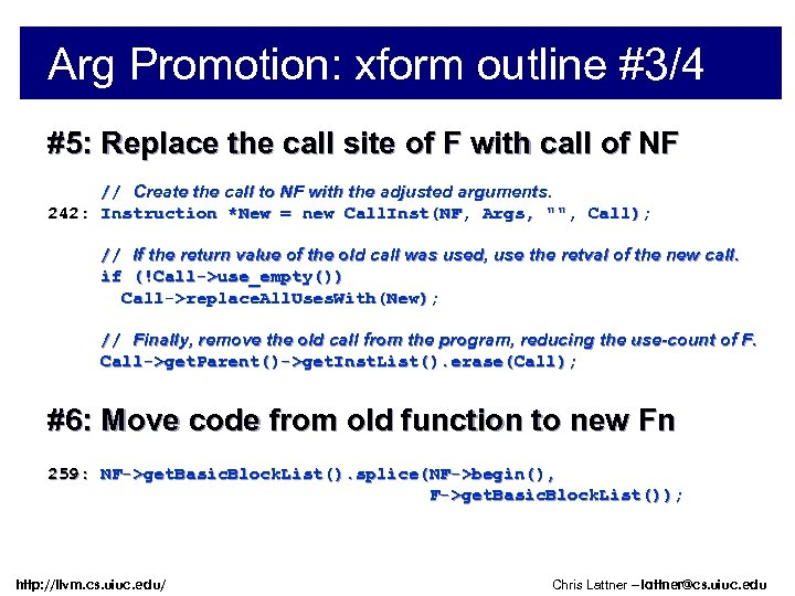 Arg Promotion: xform outline #3/4 #5: Replace the call site of F with call