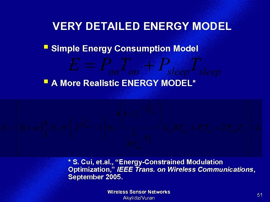 VERY DETAILED ENERGY MODEL § Simple Energy Consumption Model § A More Realistic ENERGY