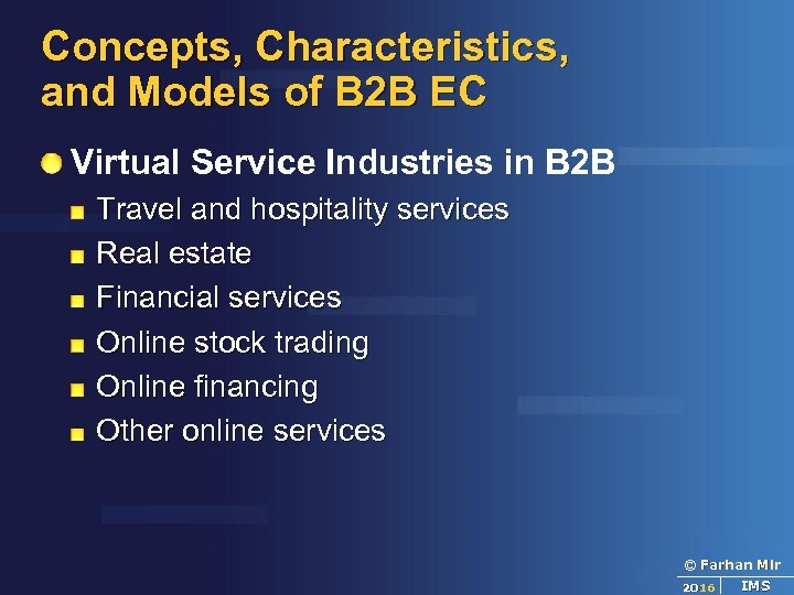 Concepts, Characteristics, and Models of B 2 B EC Virtual Service Industries in B