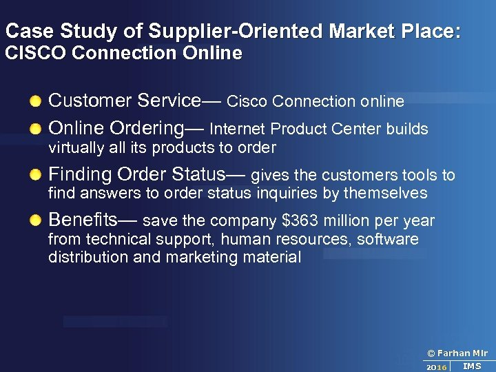 Case Study of Supplier-Oriented Market Place: CISCO Connection Online Customer Service— Cisco Connection online